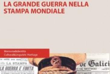 LA GRANDE GUERRA NELLA STAMPA MONDIALE